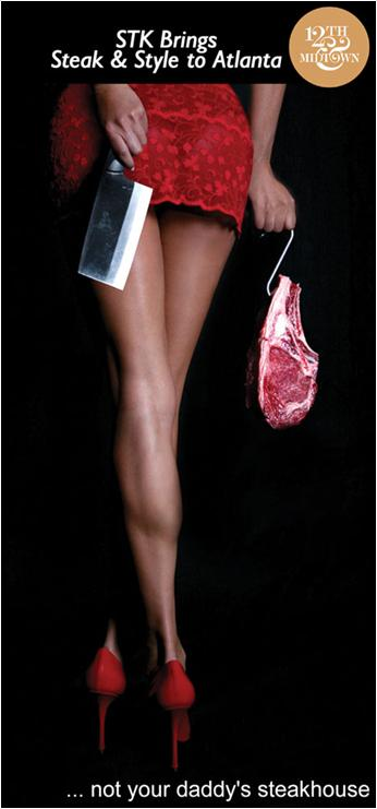 STK isn't open yet, but I wanted to use this rather intriguing photo. Do your eyes go first to the steak-as-purse or the dress she is almost wearing?