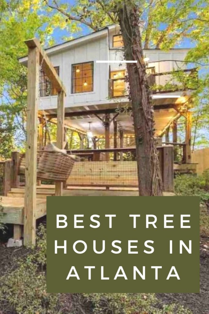 pinterest pin for best tree houses in Atlanta