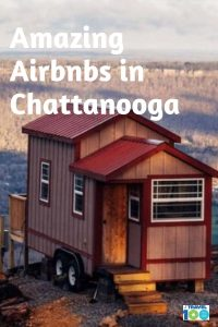 pinterest post for Airbnbs in Chattanooga